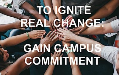 Saying - To Ignite Real Change Gain Campus Commitment